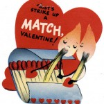 Anthropomorphic Matches 2 Valentines