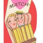 Anthropomorphic Matches valentine