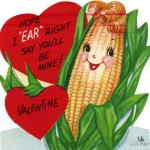 Anthropomorphic corn valentine